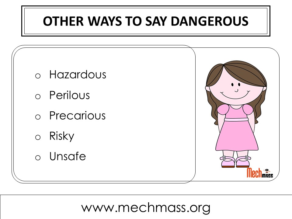other ways to say dangerous