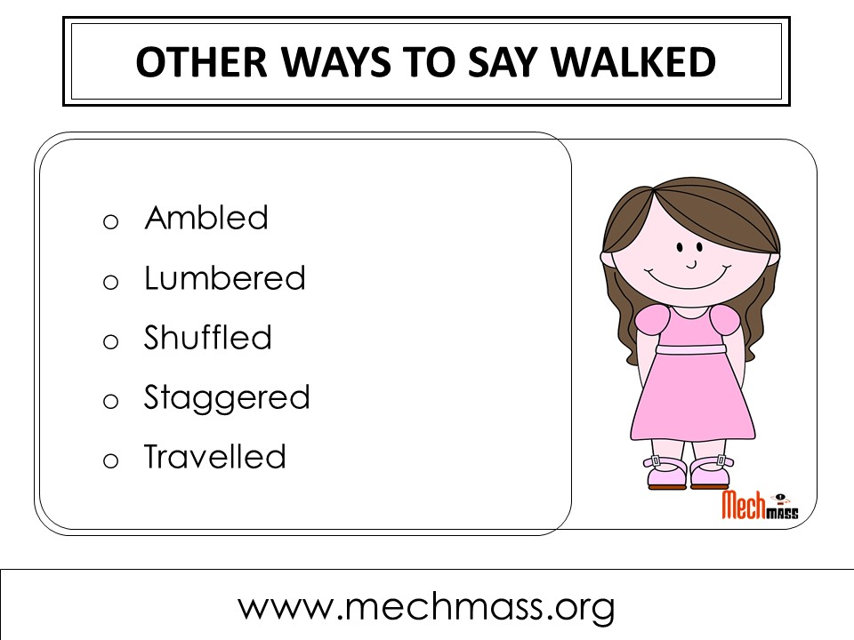 other ways to say walked