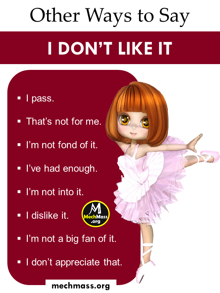 ways to say i don't like it