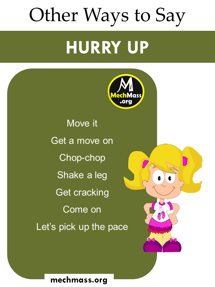 ways to say hurry up